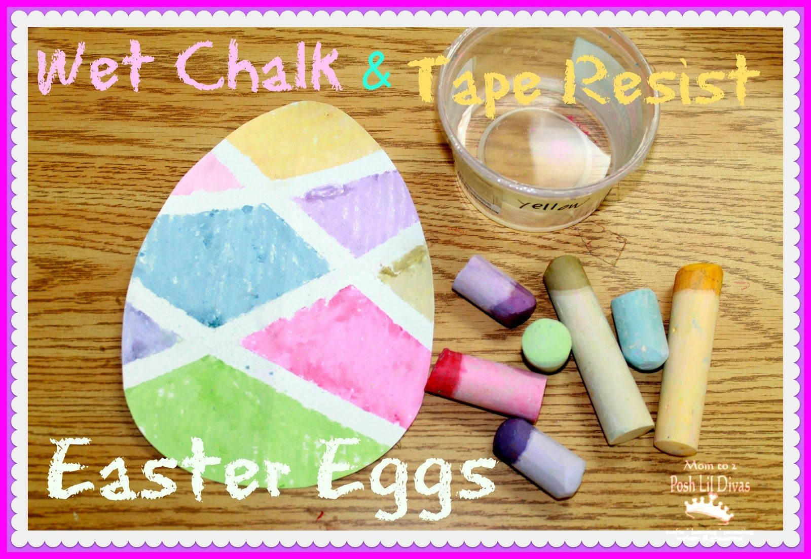 Wet Chalk Tape Resist Easter Egg Painting From Mom To 2