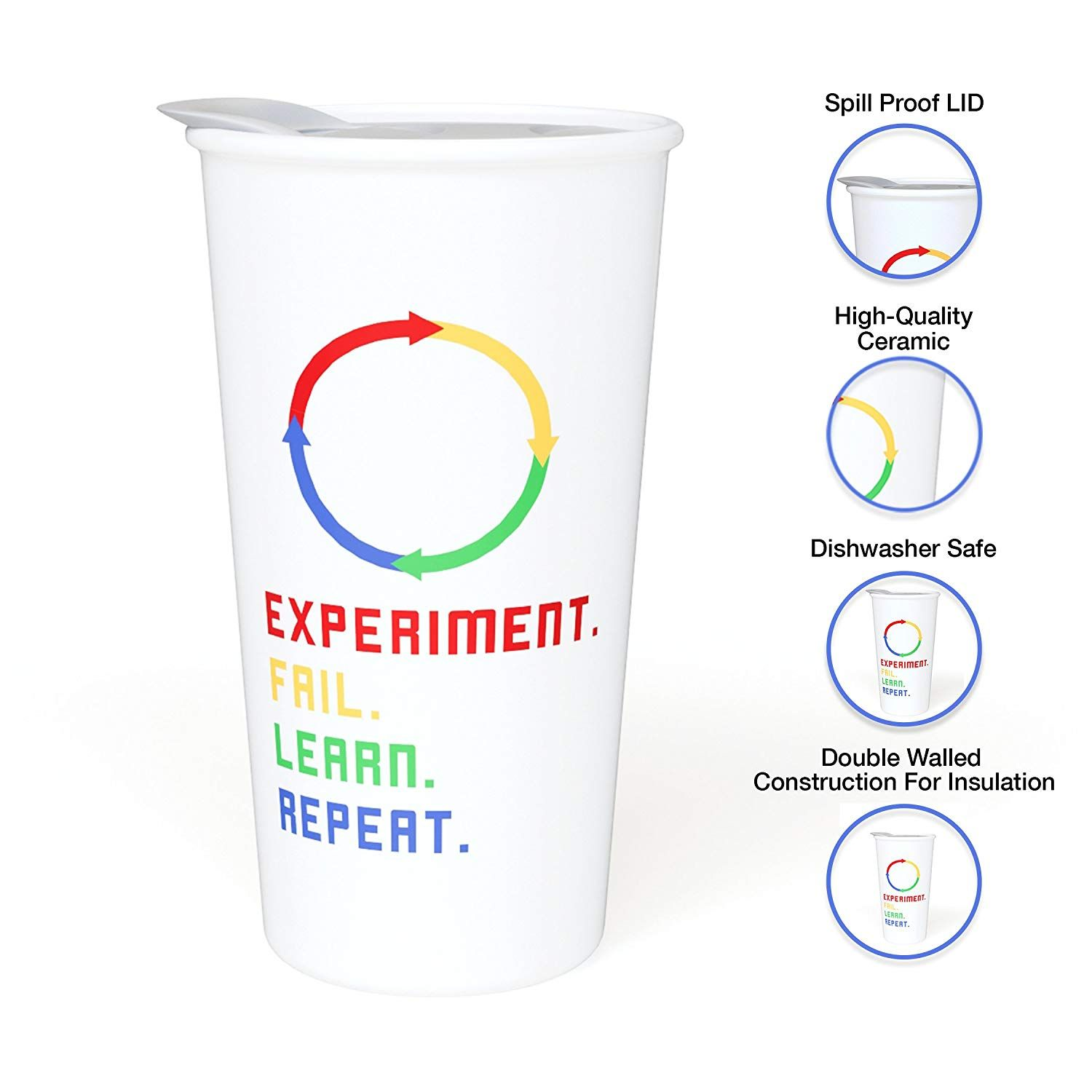 Experiment Fail Learn Repeat Motivational Ceramic Coffee Travel Mug 12 Oz With Sealed Bpa Free Lid Coffee Quotes Ceramic Travel Coffee Mugs Coffee Travel
