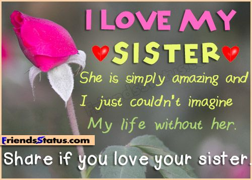 Sister Quotes For Facebook Share If You Love Your Sister