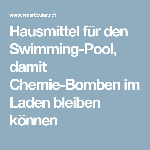 Hausmittel f r den swimming pool damit chemie bomben im laden bleiben k nnen - Pool reinigen hausmittel ...