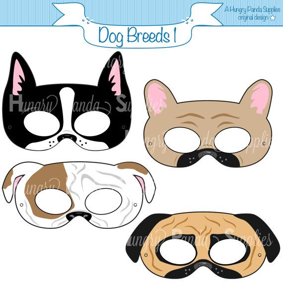 Dog Breed Printable Masks Boston Terrier Mask Pug Mask Bulldog