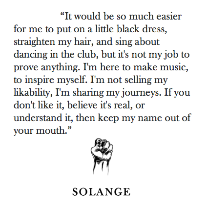 Pin By Jamila Holman On Opinions Beyonce Quotes Solange Inspire Me