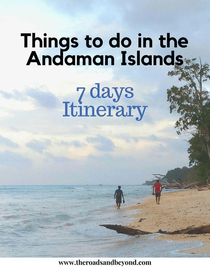 Seven Days Andaman Islands Itinerary Andaman Islands Andaman