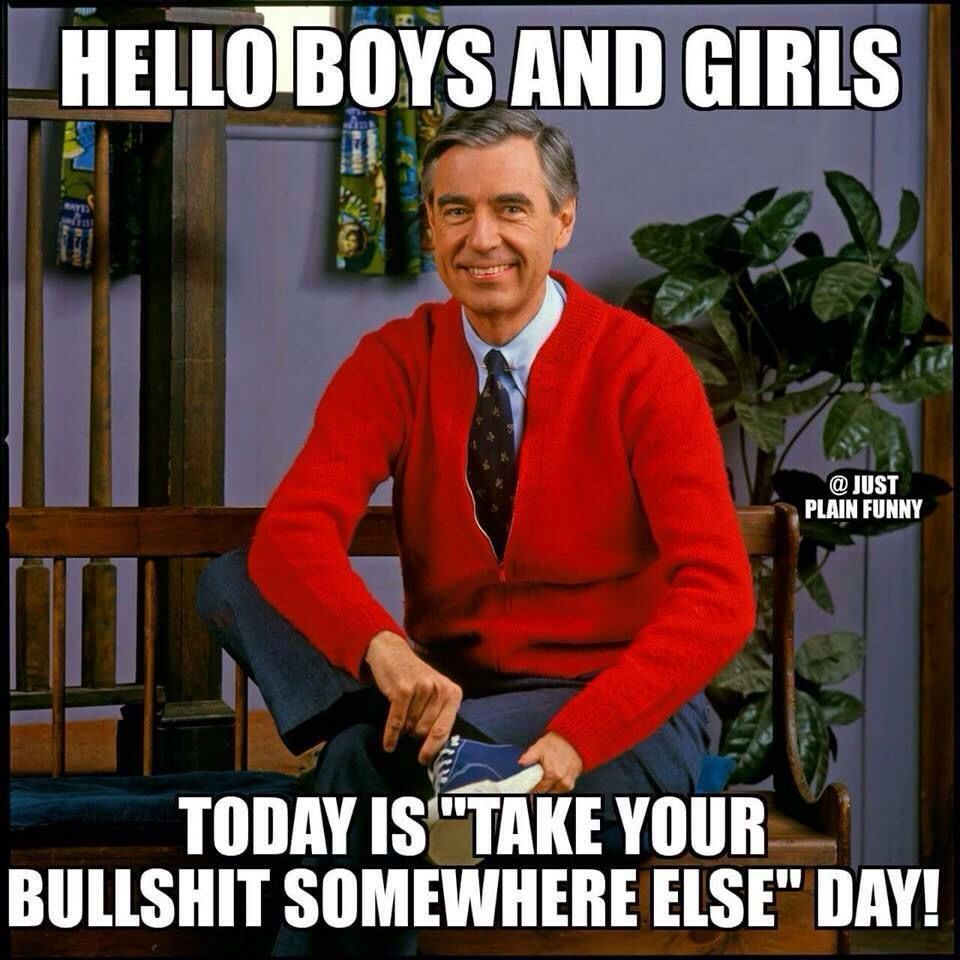 20 Gentle Quotations From Mister Rogers Friday Funny Pictures Mr Rogers Funny Today