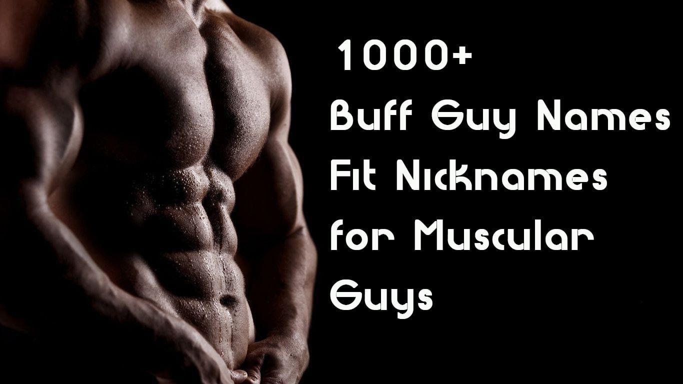 Muscular nicknames
