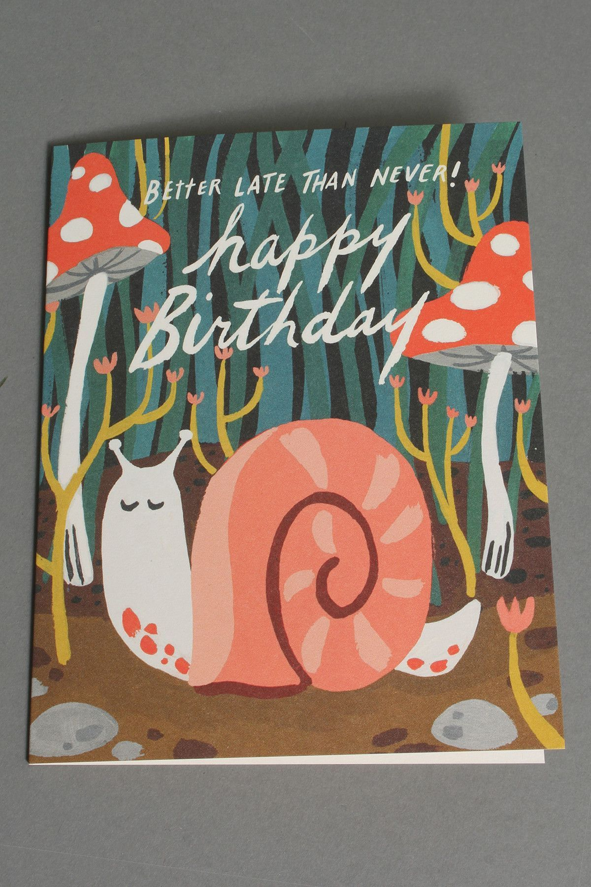 Belated Birthday Snail Card (With images) Birthday