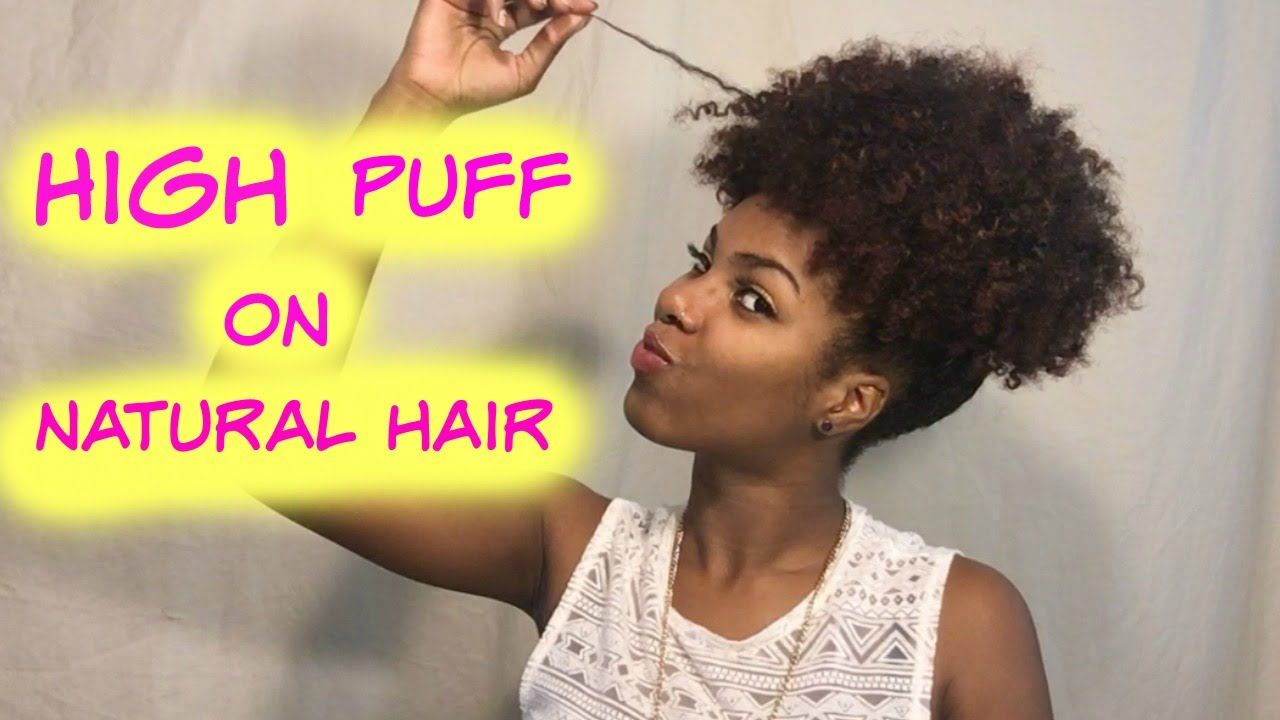 Quick & Easy High Puff Tutorial for BEGINNERS   Natural ...