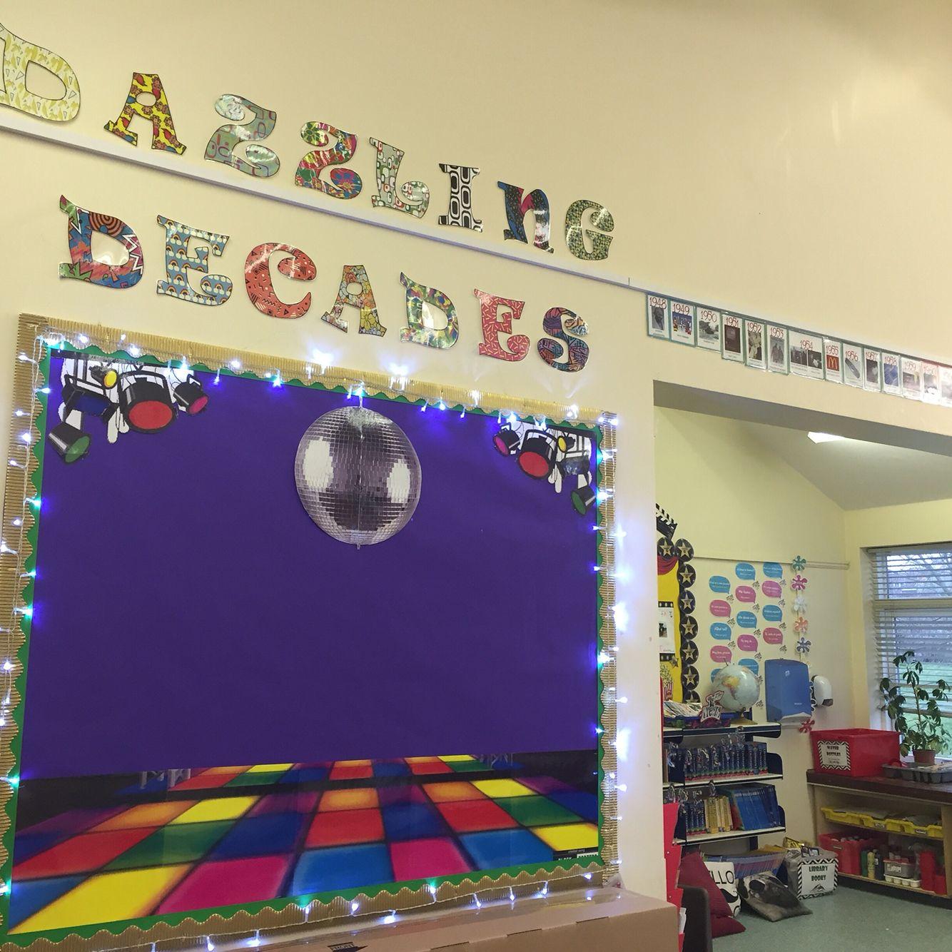 Classroom Display Board Design : Dazzling decades classroom display board my