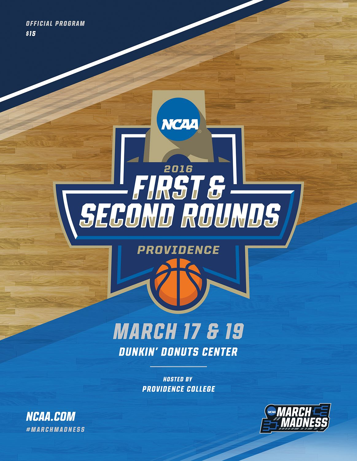 2016 Ncaa Di Men S Basketball 1st 2nd Round Providence Early Rounds Program Which Includes The Following Teams A Ncaa March Madness University Of Dayton Ncaa