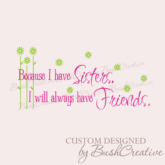 Wall Art Quotes For Sisters : Sisters wall decal vinyl lettering art decor