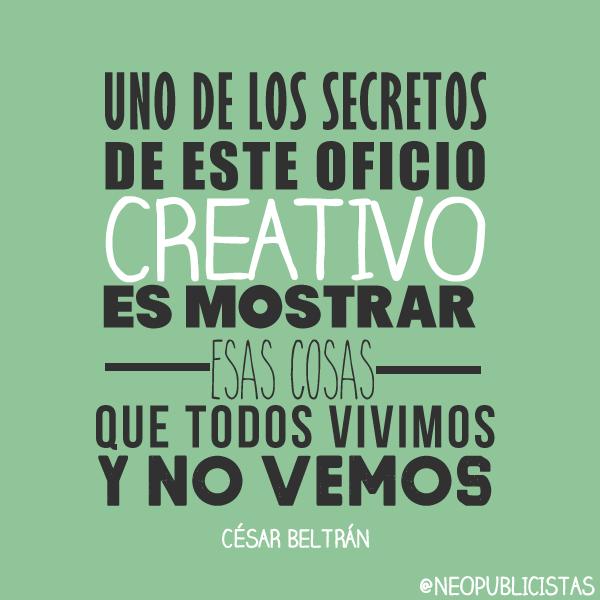 Creatividad Publicidad Insight Inspiración Frase Quotes