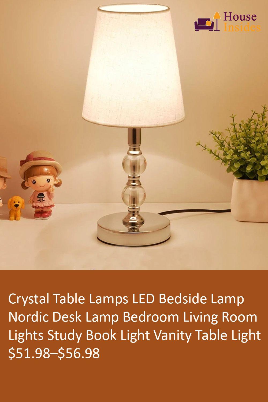 Crystal Table Lamps Led Bedside Lamp Nordic Desk Lamp Bedroom Living Room Lights Study Book Light Vanity Table Light E27 Eu Plug In 2020 Crystal Table Lamps Table Lamp Desk Lamps Bedroom #orange #table #lamps #for #living #room