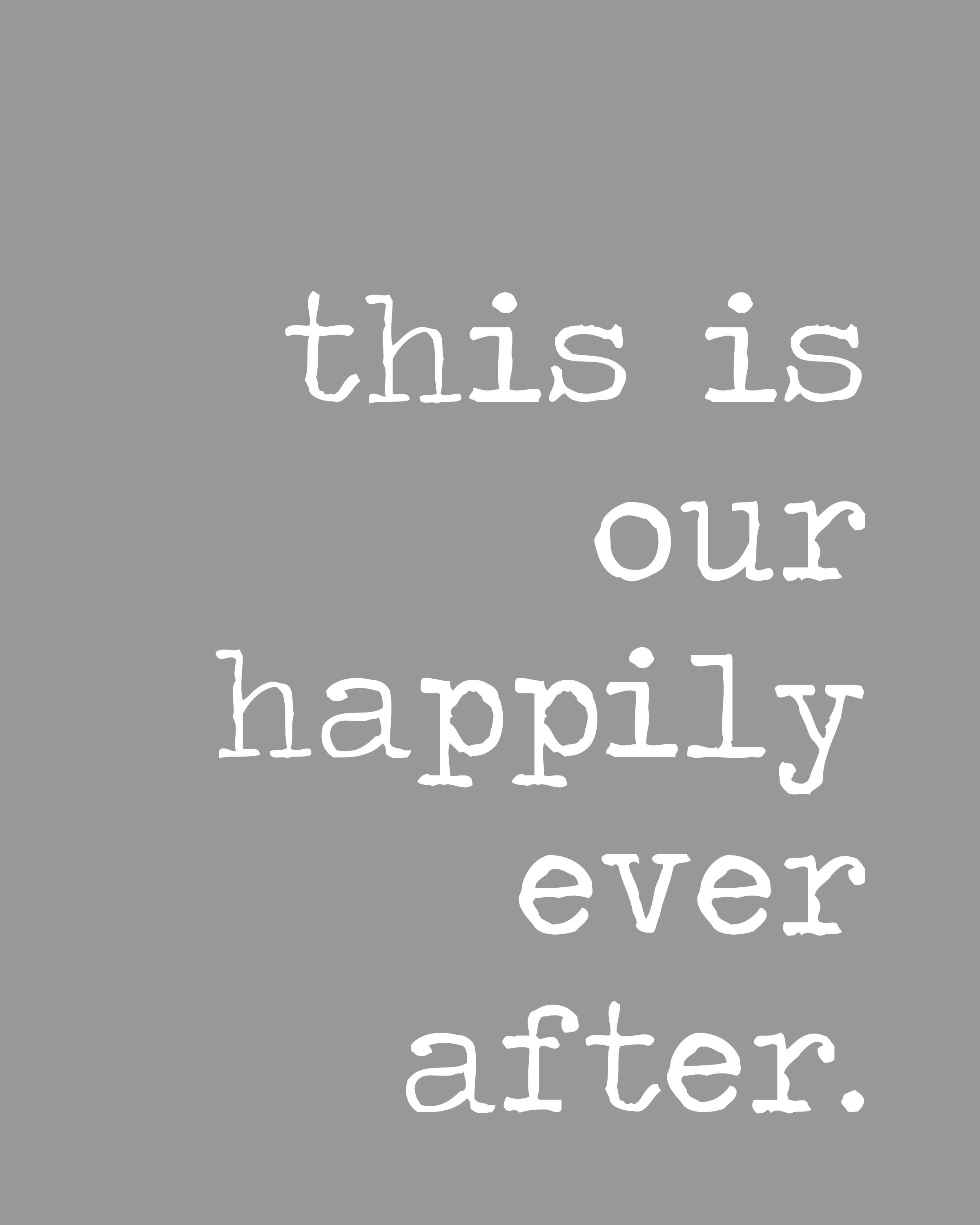 Our Baby Girl Is Our Happily Ever After Happily Ever After Quotes Fairytale Quotes Happily Ever After