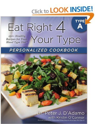 Eat right 4 your type personalized cookbook type a 150 healthy eat right 4 your type personalized cookbook type a 150 healthy recipes for your forumfinder Images