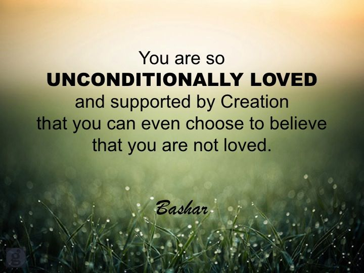 You Are So Unconditionally Loved And Supported By Creation That You Can Even Choose To Believe That You Ar Love Affirmations Self Love Affirmations Love Truths