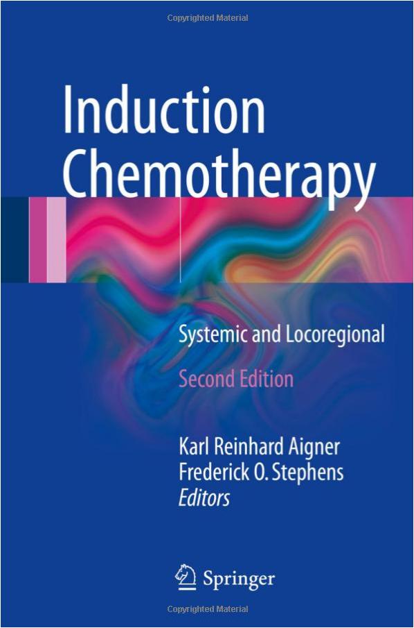 Outlet-Verkauf Veröffentlichungsdatum vielfältig Stile Induction Chemotherapy | book by Prof. med. Dr. Karl Aigner ...