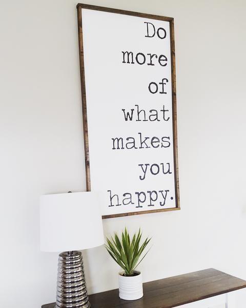 tu mehr von dem was dich glücklich macht