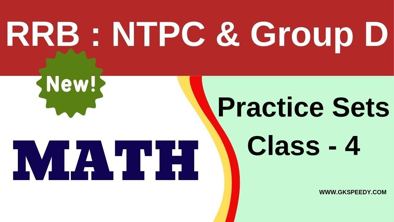 Rrb Ntpc Math Rrb Group D Math Class 4 Gk Speedy Sets Math Math Class Math [ 720 x 1280 Pixel ]