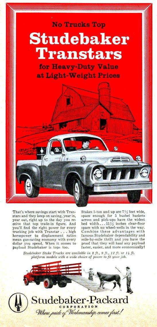 1958 Studebaker Truck Ad | Classic workhorses | Pinterest | Ads ...