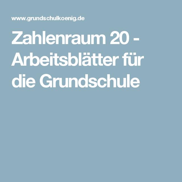 Zahlenraum 20 - Arbeitsblätter für die Grundschule | Mathematik ...