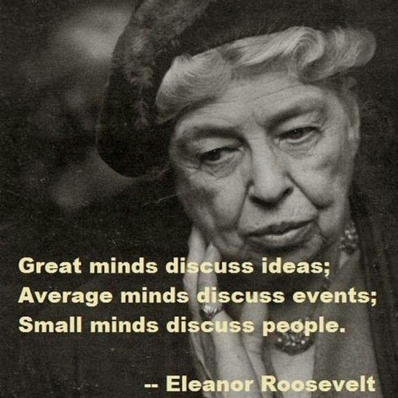 My all-time favourite quote - by Eleanor Roosevelt