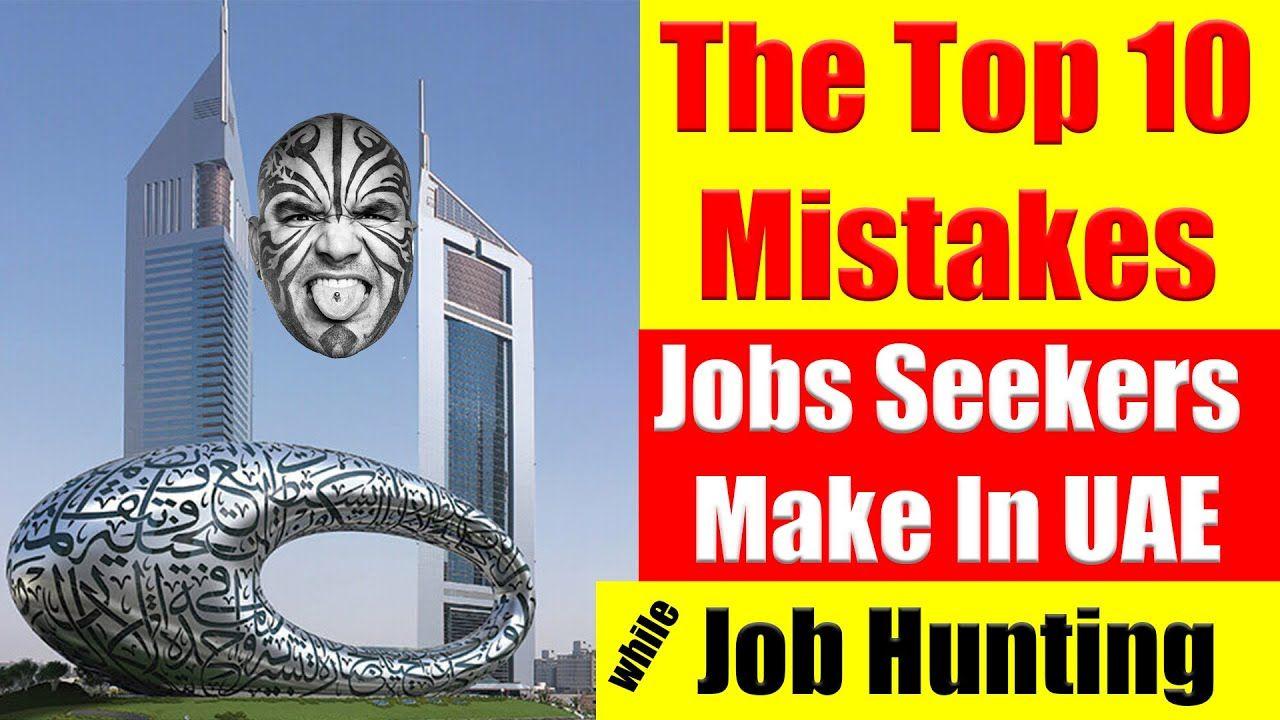 Jobs In UAE Top 10 Mistakes Job Seekers Make While