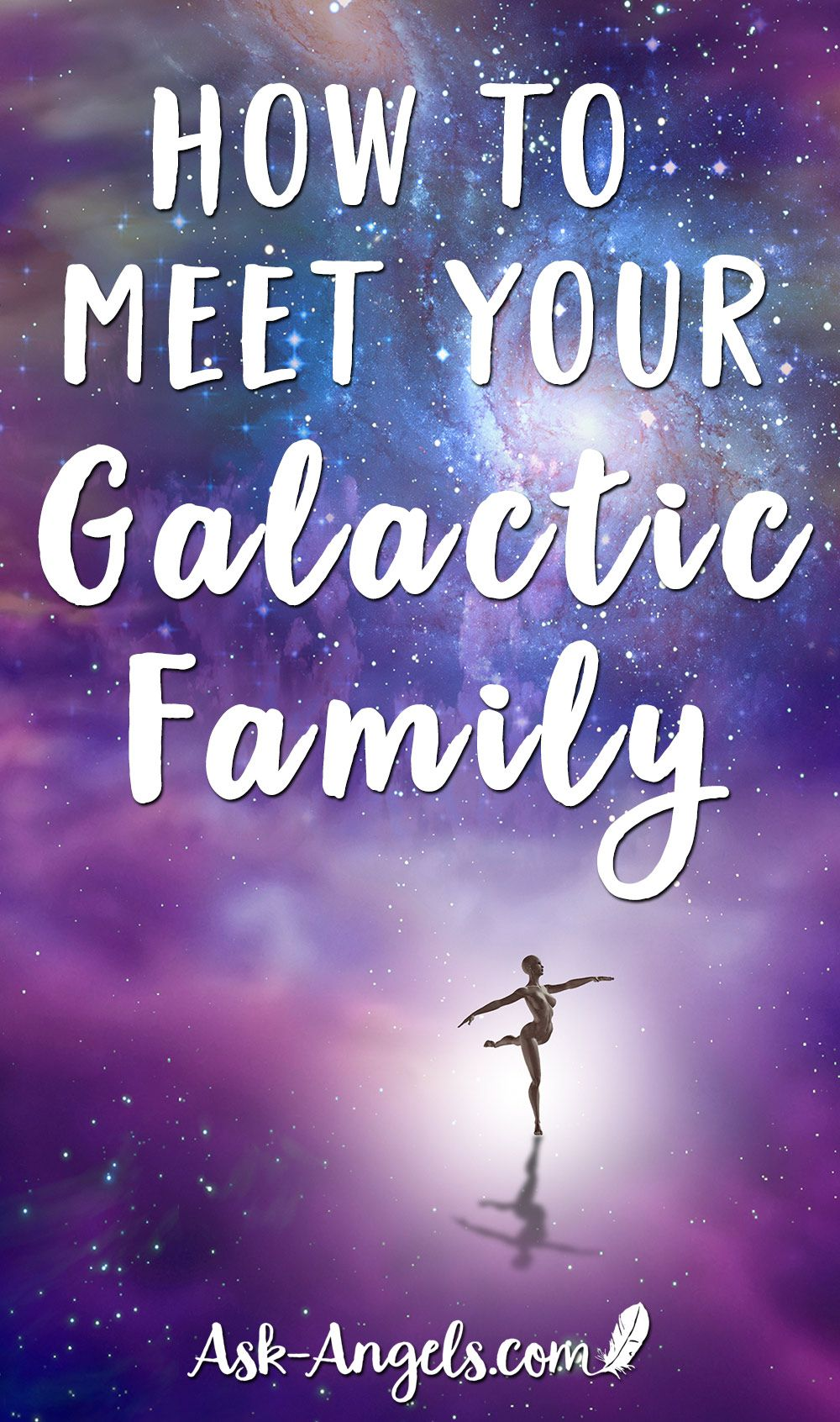 How to Meet Your Galactic Family - Ask-Angels.com