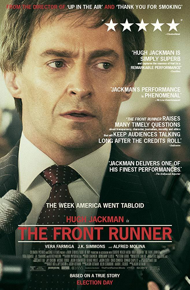 THE FRONT RUNNER (2018): In 1987, U.S. Senator Gary Hart's ...
