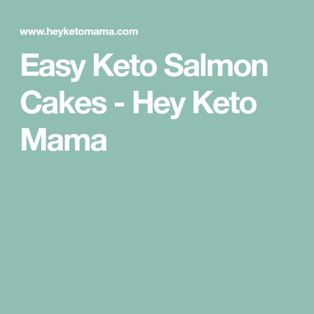 Easy Keto Salmon Cakes - Hey Keto Mama