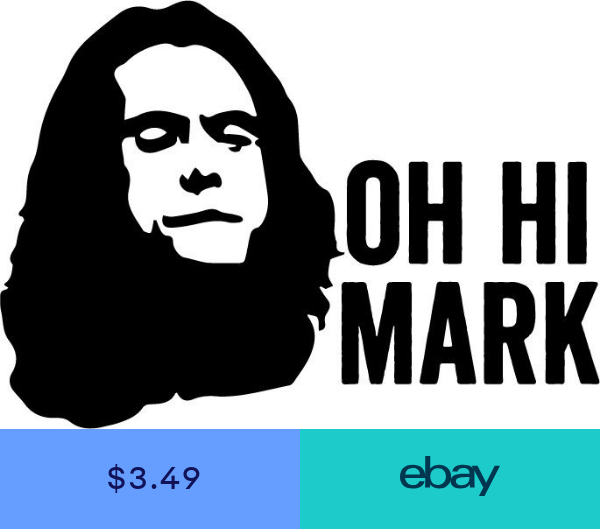 Oh Hi Mark Vinyl Decal Sticker The Room Tommy Wiseau Meme Vinyl Decals Vinyl Decal Stickers The Room Tommy