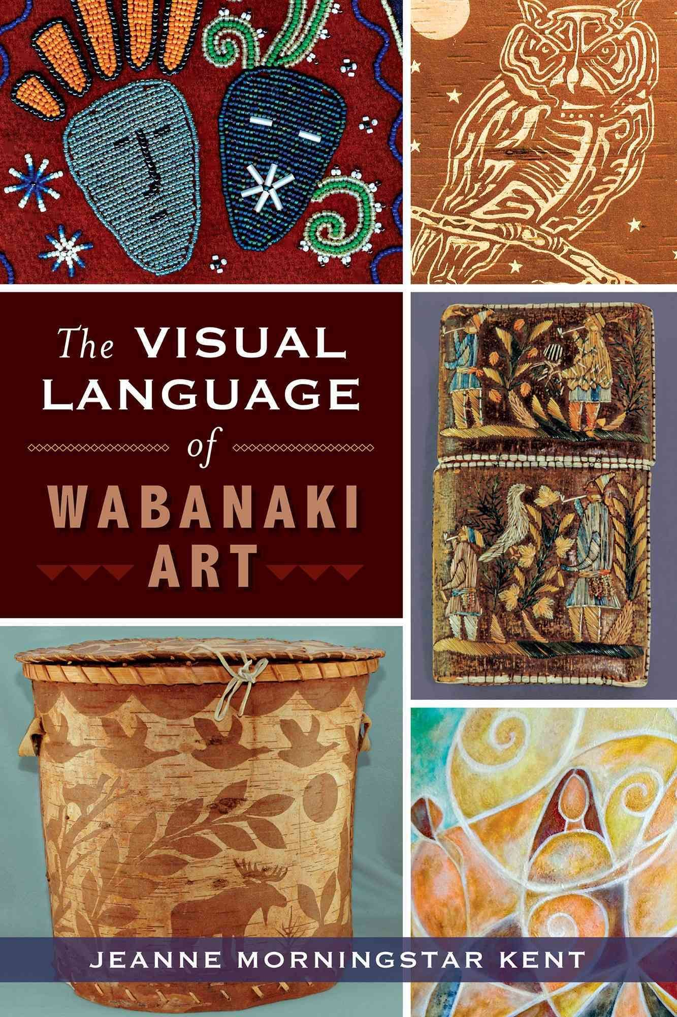 For Centuries The People Of The Wabanaki Nations Of The