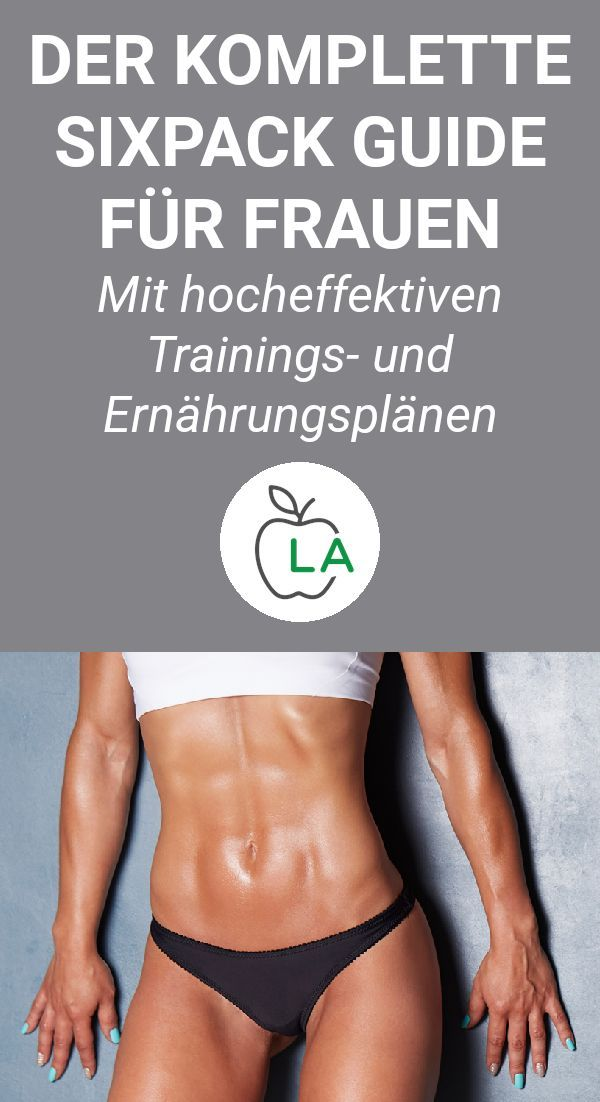 Photo of Sixpack Guide for women and men – with training plan and nutrition plan