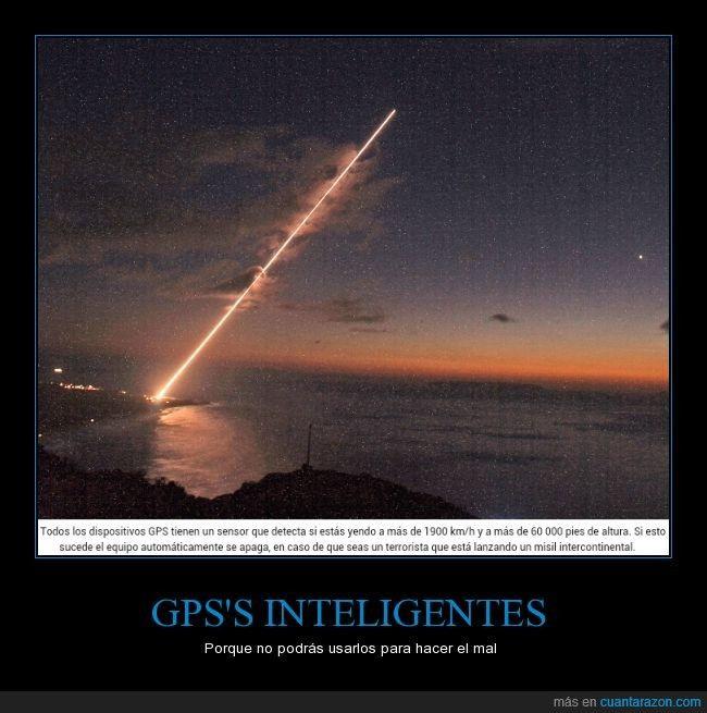GPS'S INTELIGENTES - Porque no podrás usarlos para hacer el mal   Gracias a http://www.cuantarazon.com/   Si quieres leer la noticia completa visita: http://www.estoy-aburrido.com/gpss-inteligentes-porque-no-podras-usarlos-para-hacer-el-mal/