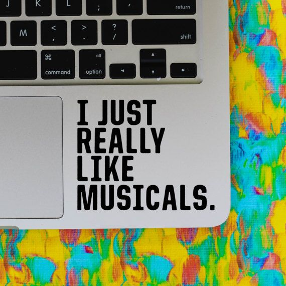Really Like Musicals Vinyl Decal Musical Theatre Broadway