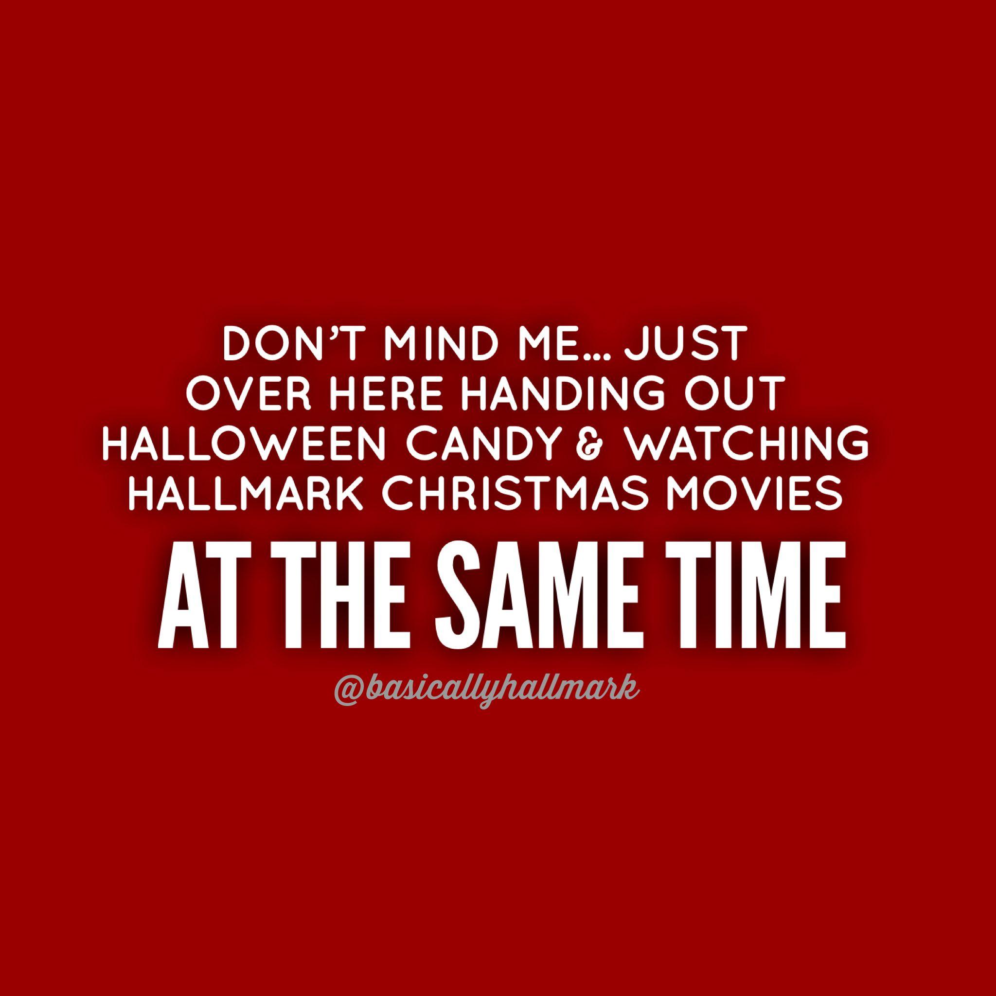 Halloween Hallmark Meme Halloween Quotes Funny Christmas Quotes Funny Christmas Movie Quotes