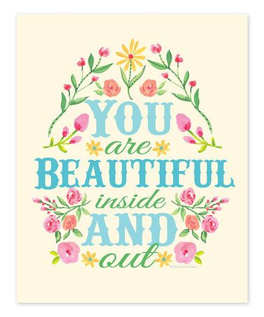 'You Are Beautiful Inside and Out' Print
