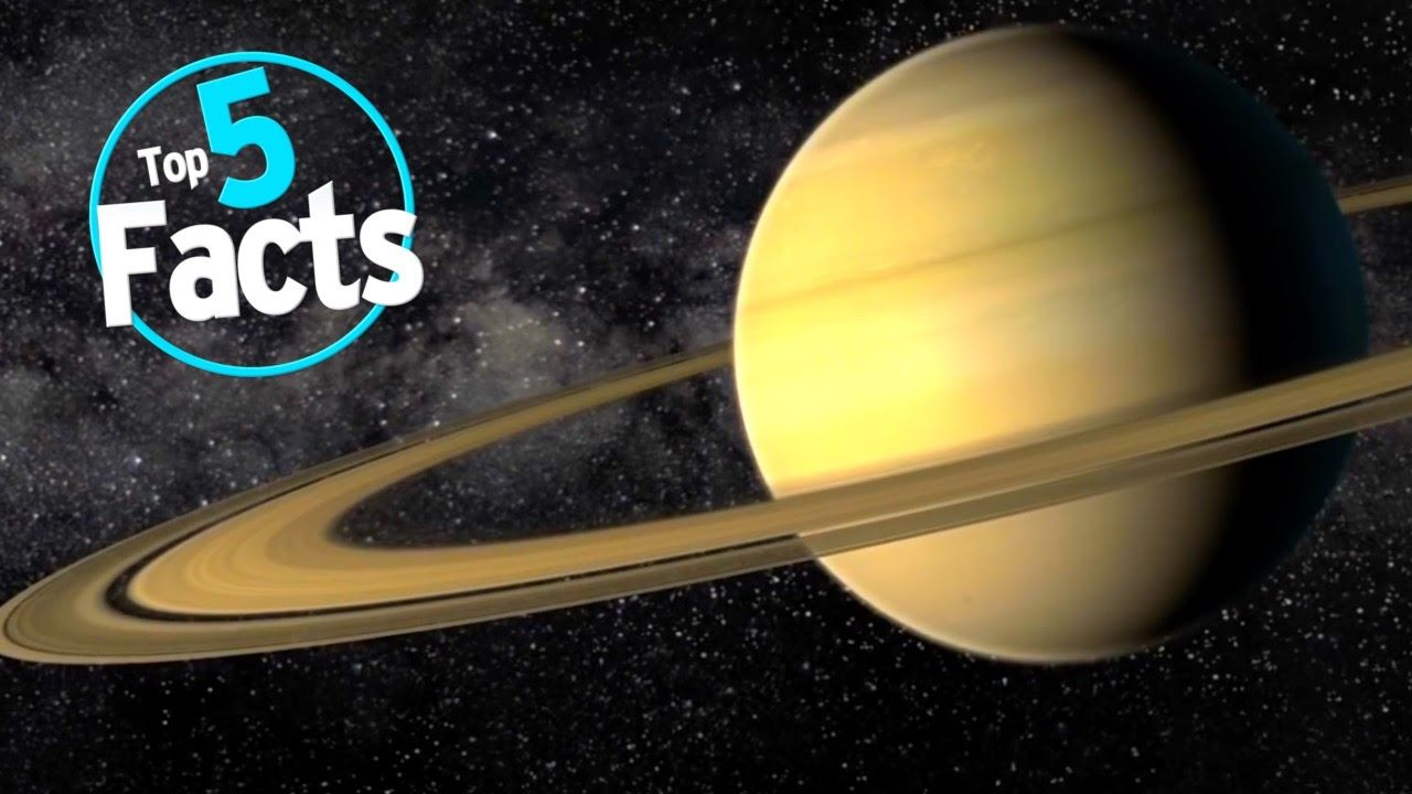 Top 5 Facts About Saturn Science Facts About Saturn Planets