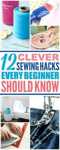 12 Sewing Hacks Every Crafty Person Should Know (But