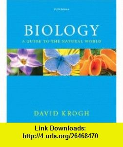 Biology a guide to the natural world with masteringbiology 5th biology a guide to the natural world with masteringbiology 5th edition 9780321616395 david krogh isbn 10 0321616391 isbn 13 978 0321616395 fandeluxe Choice Image