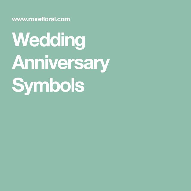 Wedding Anniversary Symbols Nuptial Concepts Pinterest Wedding