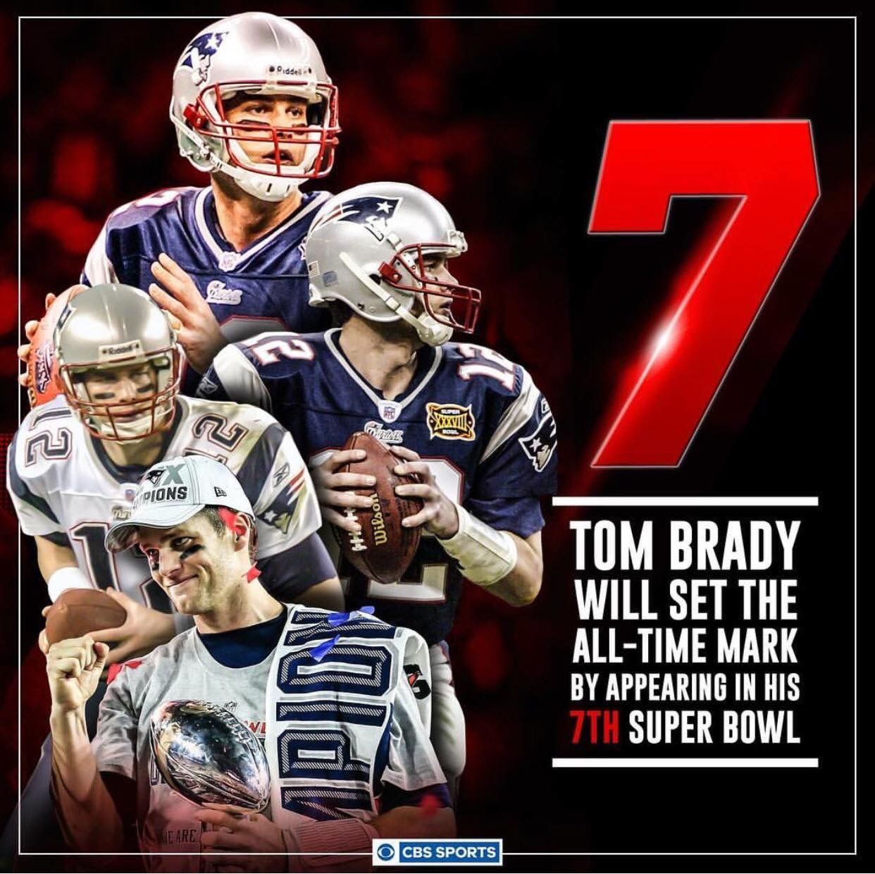 7th Super Bowl Sets Record For Tom Brady Cbs Sports Tom Brady Patriots Football