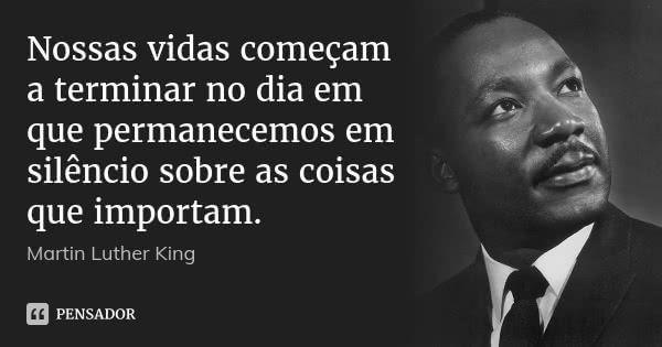 Martin Luther King | Frases sobre coragem, Citações, Frases ...