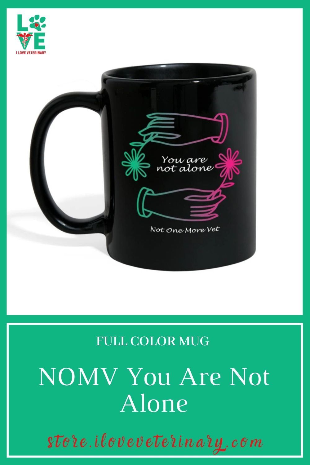 Nomv you are not alone full color mug in 2020 mugs