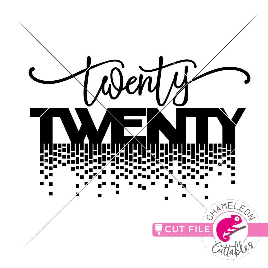 twenty twenty 2020 New Year's Eve design for shirt SVG
