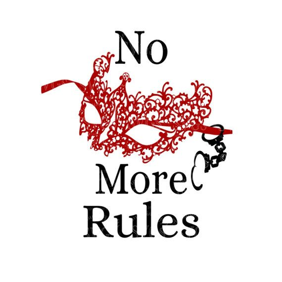 50 Shades Of Fabulous Svg: SVG No More Rules Tshirt Design Fifty Shades By