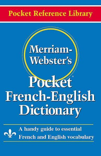 Merriam Webster S Pocket French English Dictionary