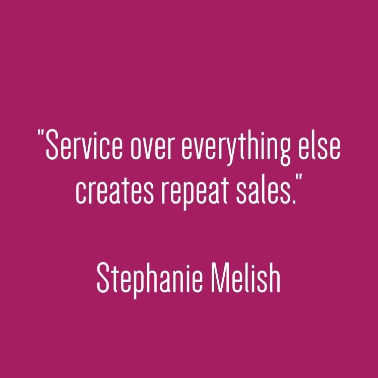 Service over everything else create repeat sales