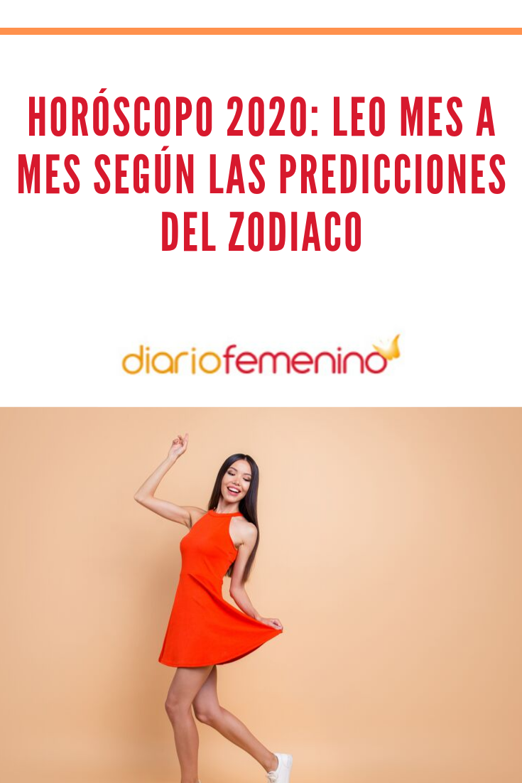 Horóscopo 2020 Leo Mes A Mes Según Las Predicciones Del Zodiaco Leo Horoscopos Horoscopo Leo