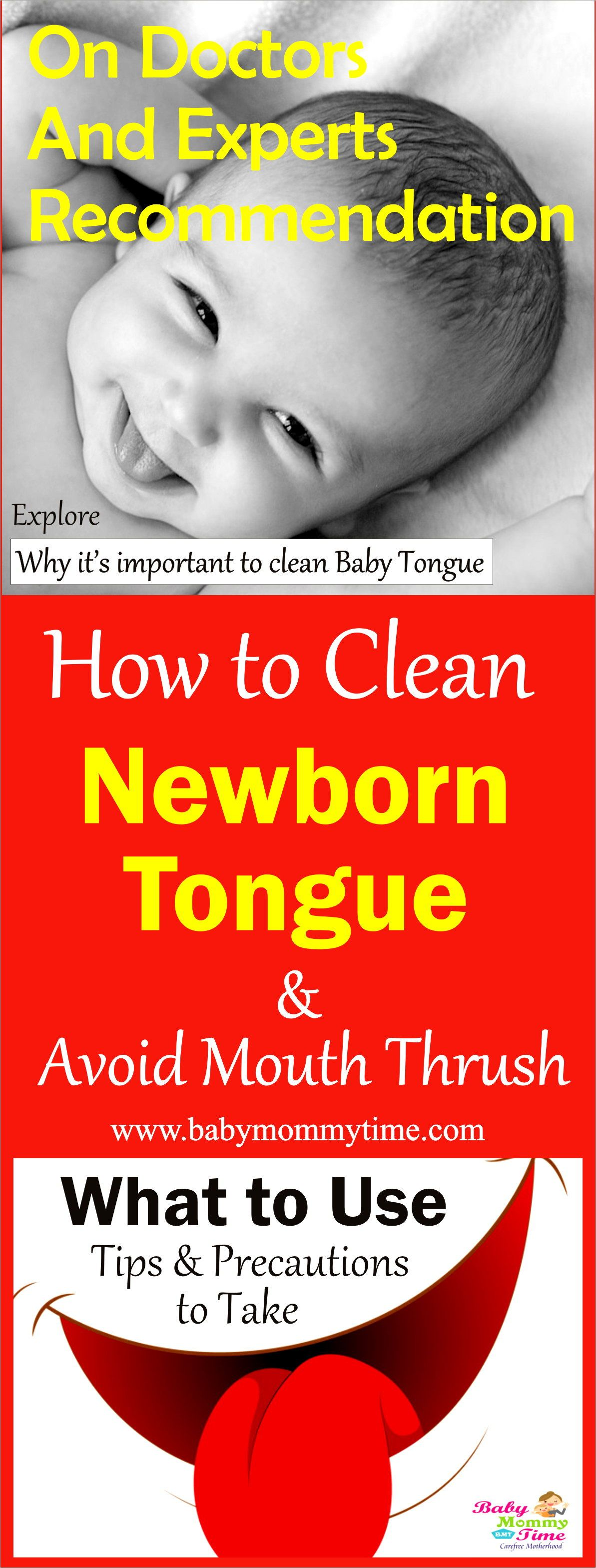 How To Cean Babytongue Tips Precautions To Take Tongue Cleaning Is A Very Important Ritual For A Newborn As Hen Babie Baby Tongue Baby Tongue Out Tongue