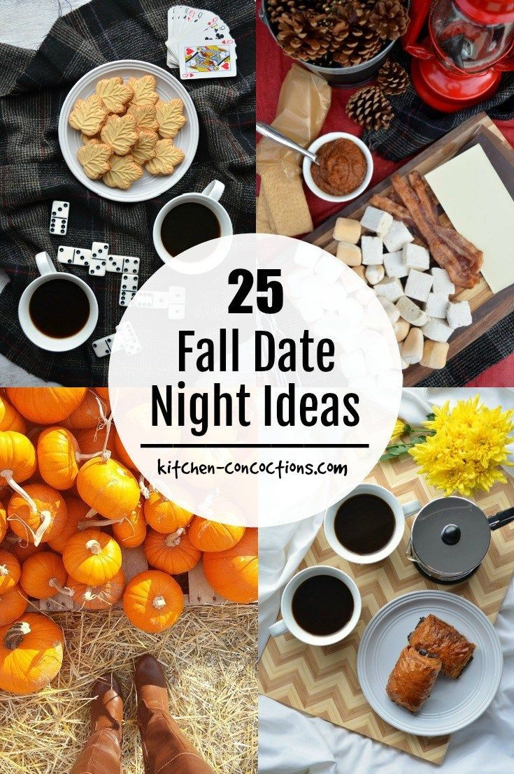 25 Fall Date Ideas Kitchen Concoctions Fall dates
